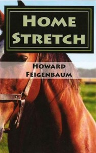 Home Stretch - a new detective mystery novel by Howard Feigenbaum