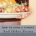 How to Cook a Turkey: And Other Poems by Howard Feigenbaum