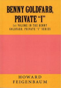 "Benny Goldfarb, Private ""I"" by Howard Feigenbaum, a detective mystery novel."